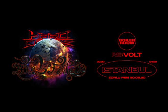 Boiler Room Istanbul: HARD DANCE x RE:VOLT Kollektiv