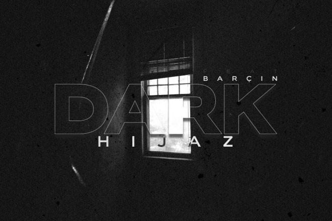 Hijaz ve Barçın 'Dark' ile Soundtype'ta
