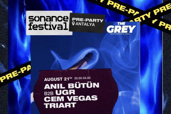 Sonance Festival Pre-Party'nin ilki 21 Ağustos'ta Antalya'da